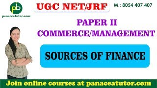 Sources of Finance | Financial Management | UGC NET/JRF | Paper 2 | Panaceatutor