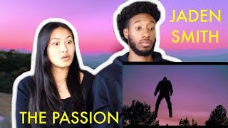 JADEN SMITH - THE PASSION | REACTION
