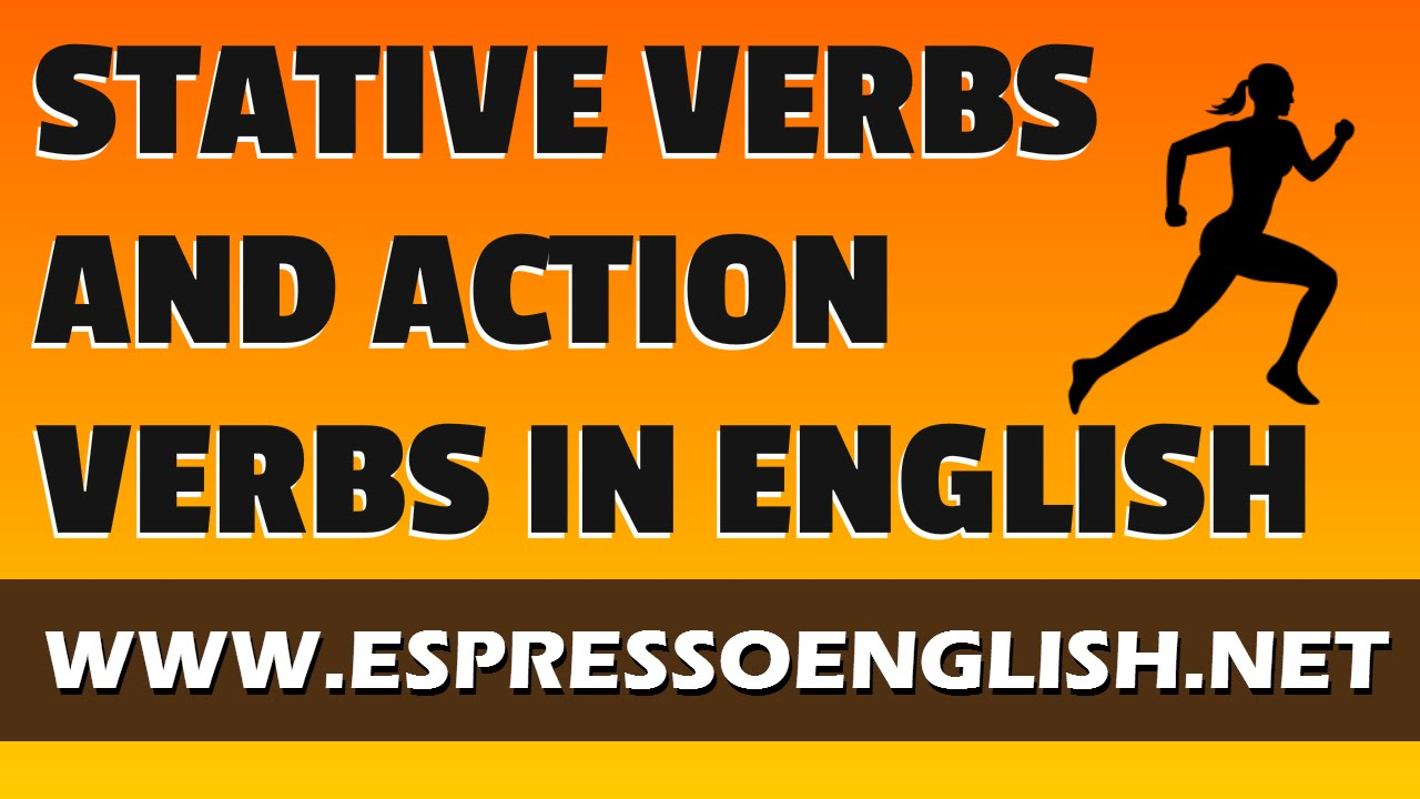 "stative verb and action verb essay Essay text functional  istilah bahasa inggris berupa ""the stative verb""  of stative verb sentence, pengertian action verbs, pengertian."