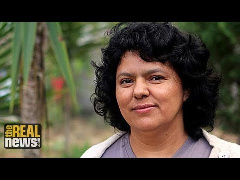 Honduran Exec Who Threatened Berta Cáceres Arrested for Her Murder