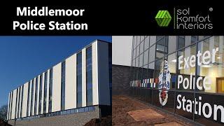 Sol Komfort Interiors @ Middlemoor Police Station, Exeter, Devon
