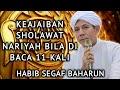 Mantul Keajaiban Sholawat Nariyah Bila Di Baca
