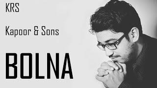 Bolna KARAOKE - Kapoor & Sons | Arijit Singh | Asees | Tanishk