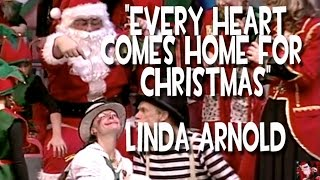"""Every Heart Comes Home For Christmas"" - Linda Arnold"