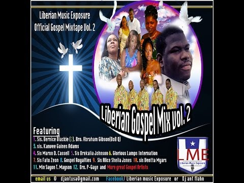 Liberian Gospel Nonstop vol.2 by Dj Ant Flahn Nonstop Gospel