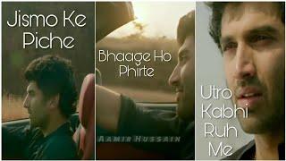 Jismo Ke Piche Bhaage Ho Phirte Utro Kabhi Rooh Me 💔 || Ashiqui 2 || Full Screen Whatsapp Status 💔