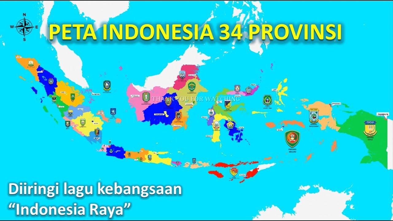 08/06/2017· mengenal 34 gambar peta provinsi di indonesia lengkap. Peta Indonesia 34 Provinsi Logo Ibukota Diiring Lagu Kebangsaan Indonesia Raya 3 Stanza Youtube