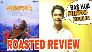 Kedarnath public review by Suraj kumar | Roasted review |