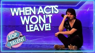 When Acts WON'T LEAVE! Got Talent, X Factor and Idols | Top Talent thumbnail
