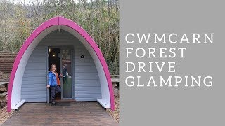Cwmcarn Forest Drive Glamping Trip