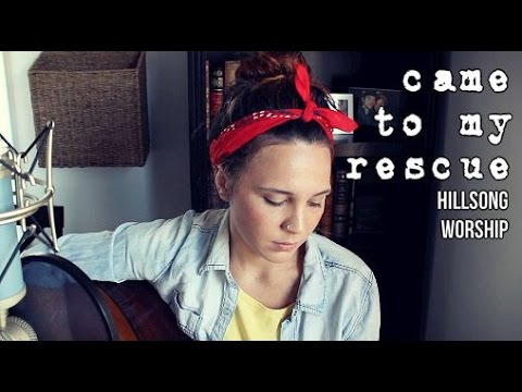 Came to My Rescue - Hillsong Worship (cover) by Isabeau
