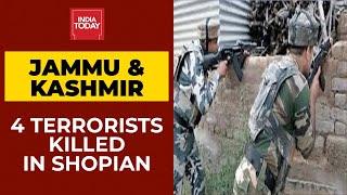 Jammu & Kahmir: Four Terrorists Killed In Shopian; Encounter Caught On Camera | Breaking News