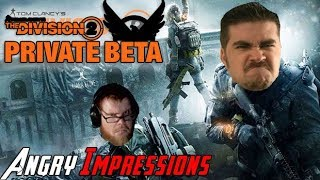 The Division 2 - Angry Impressions