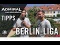 ADMIRAL-Tipps Mit Markus Zschiesche (ehemals Trainer Berliner AK 07) - 34. Spieltag, Berlin-Liga