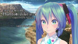 【FGO】UNISON SQUARE GARDEN/Phantom Joke(FULL版) feat.VY1V4X