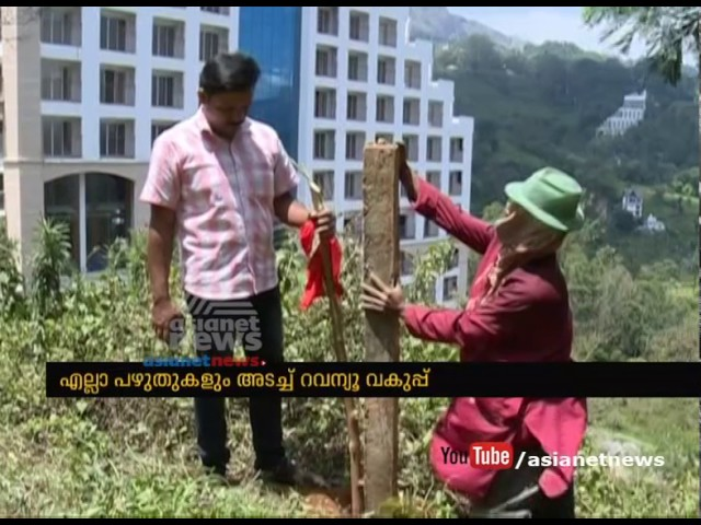 Munnar encroachment: Revenue dept begins recovery process