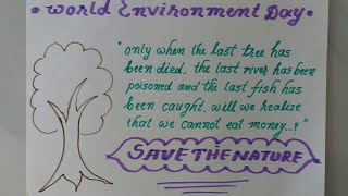 World Environment Day Slogan Drawing & Calligraphy