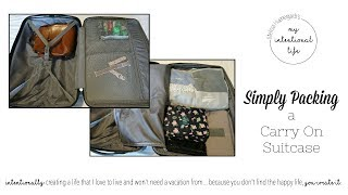 Simply Packing a Carry on Suitcase