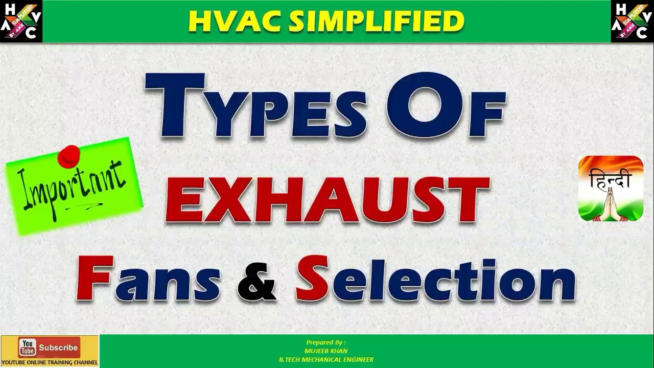 hvac types of exhaust fans selections hindi version