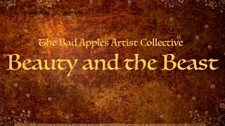 Baixar Beauty and the Beast Auction: The Bad Apple Artist Collective. Special Guest Artist: PAUL NEBERRA