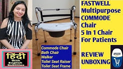REVIEW OF FASTWELL 5 IN 1 WALKER, BATH CHAIR, COMMODE CHAIR, TOILET SEAT RAISER, TOILET SEAT FRAME
