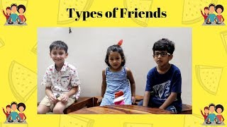 Types of Friends | Happy Friendship day | India Kids