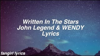 Written In The Stars || John Legend & WENDY Lyrics mp3