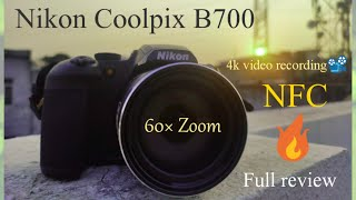 Nikon CoolPix B700 Review, My 1 Month Experience
