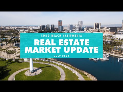 Long Beach CA Real Estate Market Update July 2020