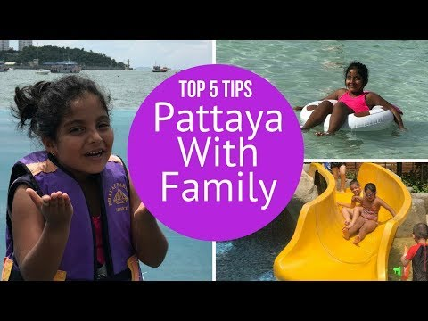 Pattaya Thailand | Top things to do with kids | Family Travel