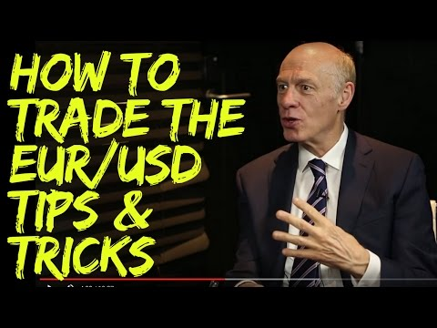 How To Trade The EUR/USD: Tips & Trading Strategies