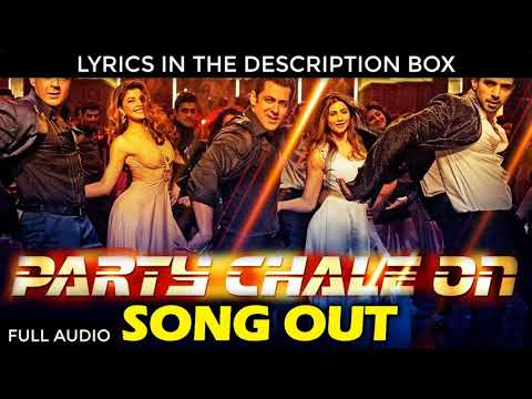 PARTY CHALE ON LYRICS – Race 3 | Salman Khan | Mika Singh, Iulia Vantur