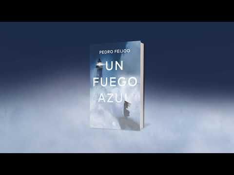 """booktrailer-""""un-fuego-azul""""-de-pedro-feijoo"""