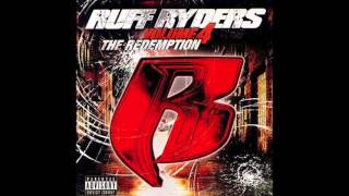 Ruff Ryders - Blood In The Streets feat. Kartoon - Ryde Or Die Vol. 4 The Redemption