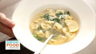 Tortellini Soup With Peas And Spinach | Everyday Food With Sarah Carey