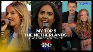 The Netherlands 🇳🇱 in Junior Eurovision   MY TOP 9 (2010-2018)