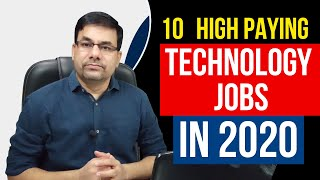 10 High Paying TECHNOLOGY JOBS in 2020   Top paying jobs in 2020   Best IT jobs in 2020   DOTNET