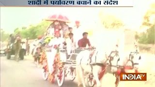 A Wedding in Sikar Promoted Growth of Pollution Free Environment