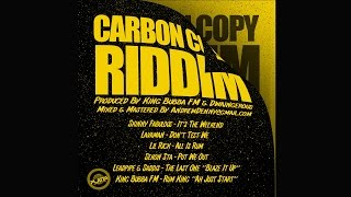 "Rum King ""Ah Just Start"" (Carbon Copy Riddim) 
