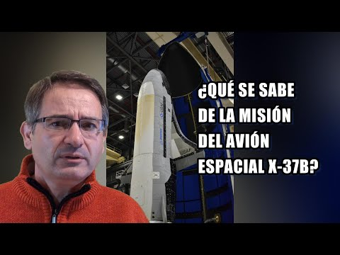 El misterioso X-37B 🚀 de la Fuerza Espacial de EEUU listo para una nueva misión fuera de la Tierra