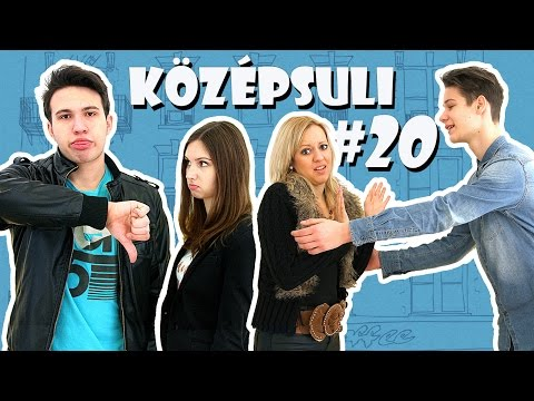 youtube filmek - KÖZÉPSULI sorozat - 20. rész [KÖZÉPSULI TV]