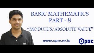 BASIC MATHEMATICS PART - 8 (MODULUS/ABSOLUTE VALUE) Video