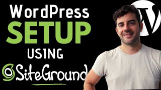 SiteGround WordPress Website Setup Made Easy!