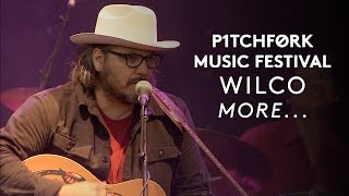 "Wilco perform ""More..."" - Pitchfork Music Festival 2015"