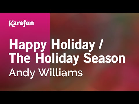 Karaoke Happy Holiday / The Holiday Season - Andy Williams *
