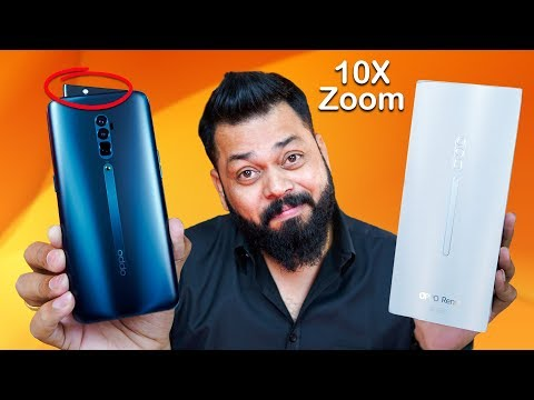 OPPO Reno 10x Zoom Unboxing & First Impressions ⚡ ⚡⚡ This Smartphone Has Some Super Powers