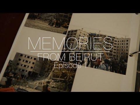 Memories from Beirut: Episode 1