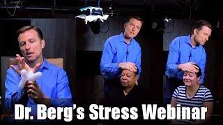 dr bergs stress webinar rid stress sleep like a baby