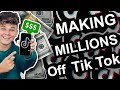 How People are Making Millions off Tik Tok