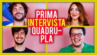 La nostra prima INTERVISTA QUADRUPLA | Willwoosh